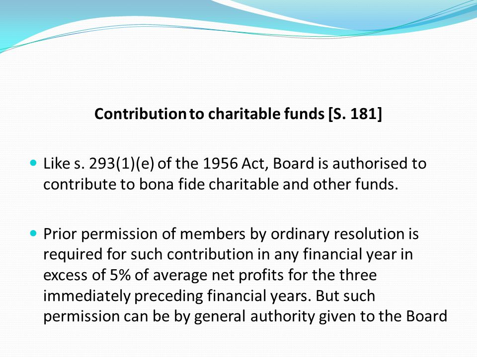 Contribution to charitable funds [S. 181]
